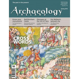 Exclusive Offer: OVERSEAS -Subscription to Archaeology Ireland - for History Ireland Subscribers