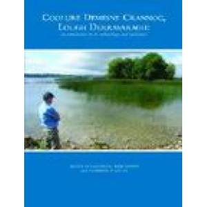 Coolure Demesne crannog, Lough Derravaragh: an introduction to its archaeology and landscapes