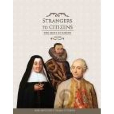 Special OFFER :Strangers to citizens: the Irish in Europe, 1600–1800 Hard back