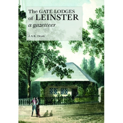 COMING SOON—The Gate Lodges of Leinster: a gazetteer
