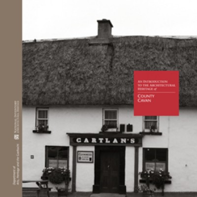 An Introduction to the Architectural Heritage of County Cavan