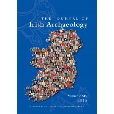 Journal of Irish Archaeology 2015 Vol. XXIV