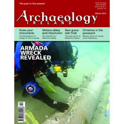 Archaeology Ireland Winter 2015