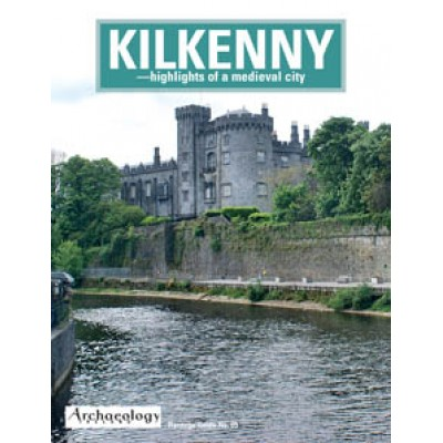 Heritage Guide No. 65 Kilkenny – hightlights of the medieval city