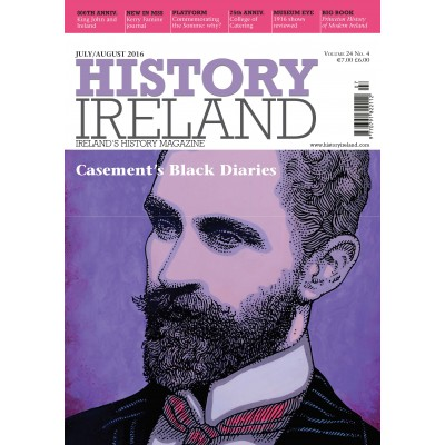 History Ireland July/August 2016