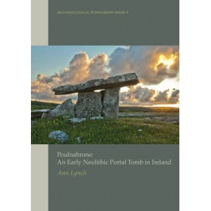 Poulnabrone: An early Neolithic portal tomb in Ireland'