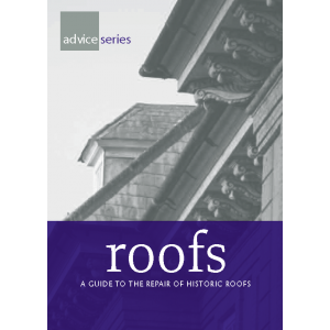 Roofs: a guide to the repair of historic roofs
