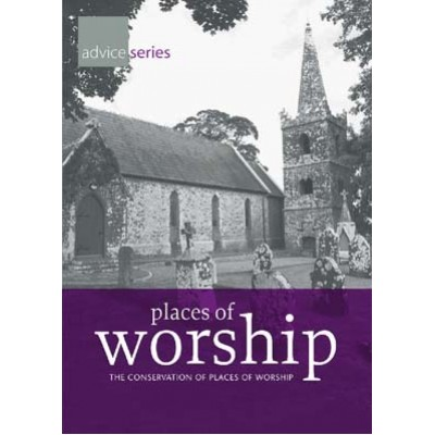 THE CONSERVATION OF PLACES OF WORSHIP