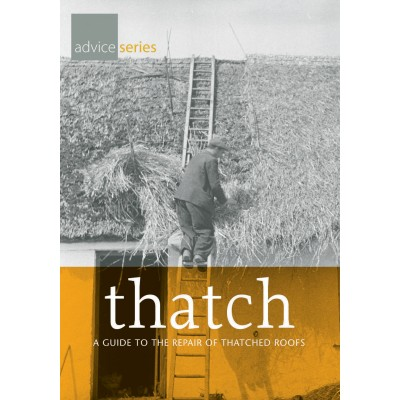 Thatch: a guide to the repair of thatched roofs
