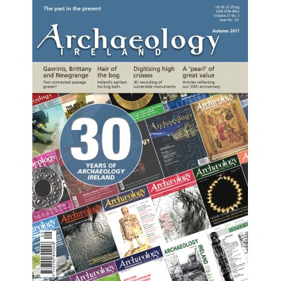 Archaeology Ireland Autumn 2017
