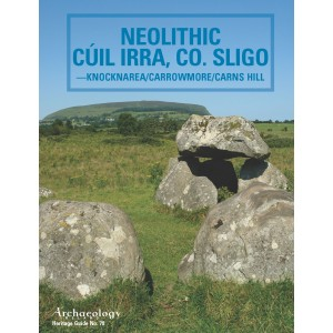 Heritage Guide no. 78 NEOLITHIC CÚIL IRRA, CO. SLIGO