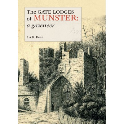 SIGNED COPY OF The Gate Lodges of Munster: POST FREE TO IRELAND/N. IRELAND