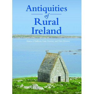 Antiquities of Rural Ireland