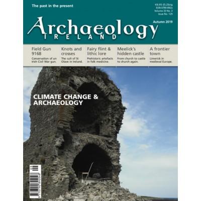 Archaeology Ireland Autumn 2019