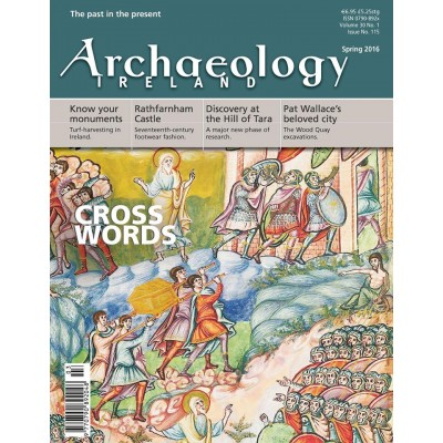 Exclusive Offer: Subscription to Archaeology Ireland - for History Ireland Subscribers