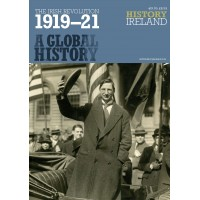 A GLOBAL HISTORY  - The Irish revolution 1919 -21 to Ireland/N.Ireland