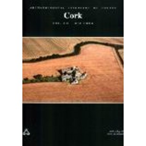 Archaeological inventory of County Cork. Volume 3: Mid Cork