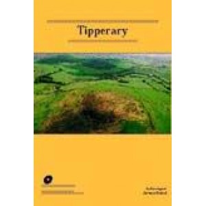 Archaeological Inventory of County Tipperary. Volume 1: North Tipperary.