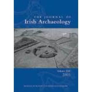 Journal of Irish Archaeology, Vol. XIV (2005)