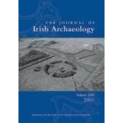Journal of Irish Archaeology, Vol. XIV (2005)