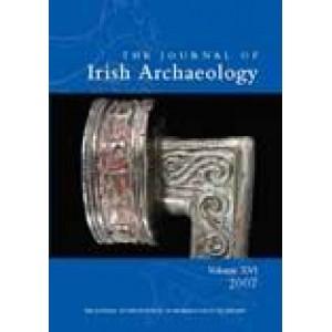 Journal of Irish Archaeology, Vol. XVI (2007).