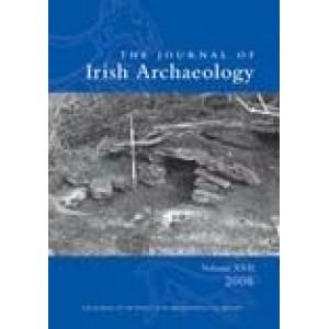 Journal of Irish Archaeology, Vol. XVII (2008)