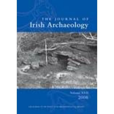 Journal of Irish Archaeology, Vol. XVII (2008)