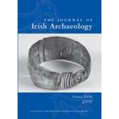 Journal of Irish Archaeology, Vol. XVIII (2009)
