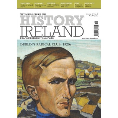 History Ireland September/October 2019