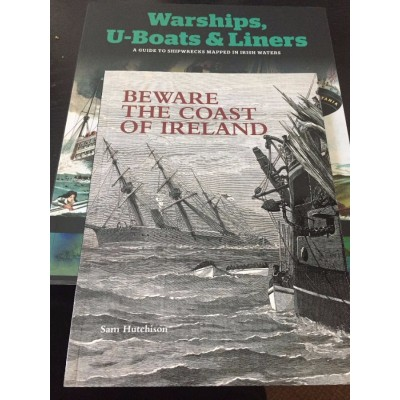 Maritime Duo:  Warships, U- Boats & Liners & Beware the Coast of Ireland