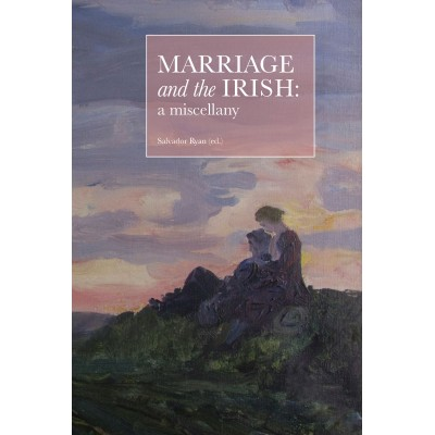 Marriage and the Irish: a miscellany