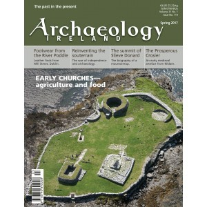 Archaeology Ireland Spring 2017