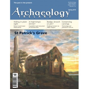 Archaeology Ireland Spring 2019