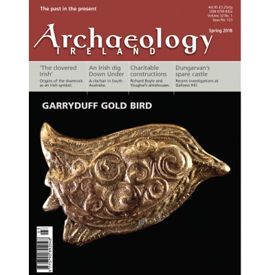 Archaeology Ireland Spring 2018