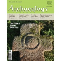 Archaeology Ireland Summer 2017
