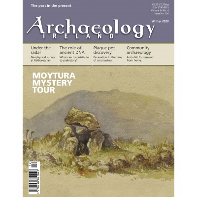 Archaeology Ireland Winter 2020