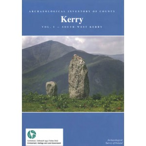 Archaeological Inventory of County Kerry. Vol 1: South-West Kerry