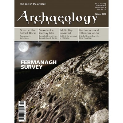 Archaeology Ireland Vol. 28 No. 4