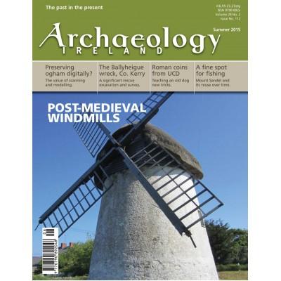 Archaeology Ireland Summer 2015 Vol. 29 no.2
