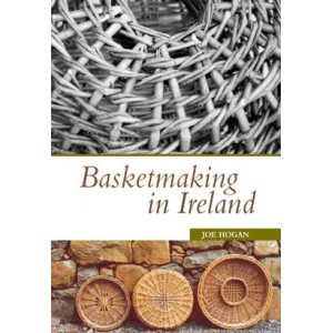 Basketmaking in Ireland