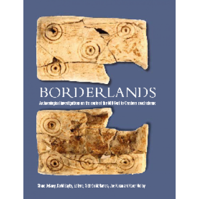 Borderlands. Archaeological investigations along the route of the M18 Gort to Crusheen road scheme.