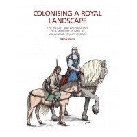 TII Heritage 6: Colonising A Royal Landscape