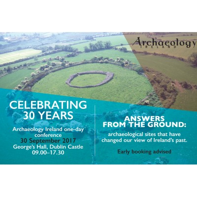 Early Bird and  Concession Special  - Archaeology Ireland Conference 2017