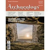 Archaeology Ireland Winter 2019