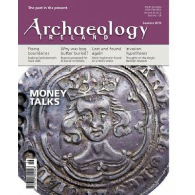 Archaeology Ireland:1 year subscription posted to Europe and the Rest of the World (inc. Britain)