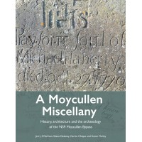 A Moycullen Miscellany: History, architecture and the archaeology of the N59 Moycullen Bypass