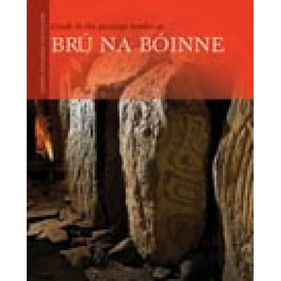 Guide to the passage tombs at Brú na Bóinne