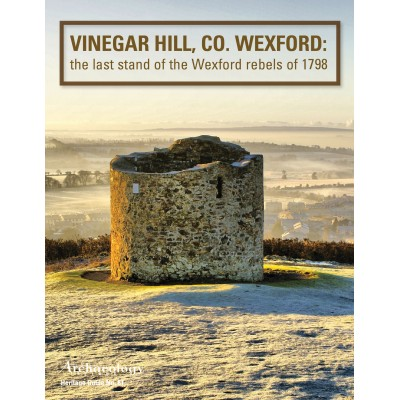 Heritage Guide No. 81: Vinegar Hill, Co. Wexford