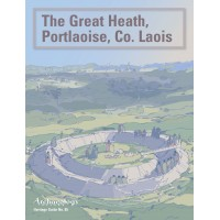 Heritage Guide No.85. The Great Heath, Portlaoise, Co. Laois