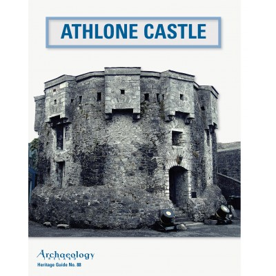 Heritage Guide No. 88: Athlone Castle